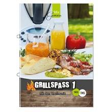 GRILLSPASS mit dem Thermomix, Band 1,Grillbuch Bild 1