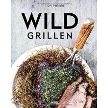 Wild grillen, Grillbuch von Heel Bild 1