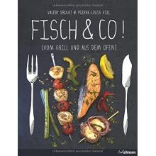 Fisch und Co.! Vom Grill und aus dem Ofen,Grillbuch Bild 1