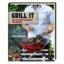Grill it! Das Outdoor-Kochbuch für Männer,Grillbuch Bild 1
