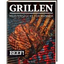 BEEF GRILLEN, Meisterstücke für Männer,Grillbuch Bild 1