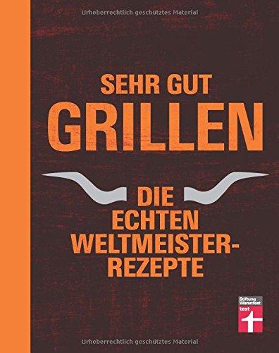 grillbuch weltmeister rezepte stiftung warentest test. Black Bedroom Furniture Sets. Home Design Ideas